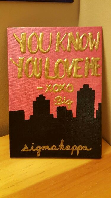 """You know you love me. -xoxo big"" diy painted canvas gossip girl skyline Big Little Week"