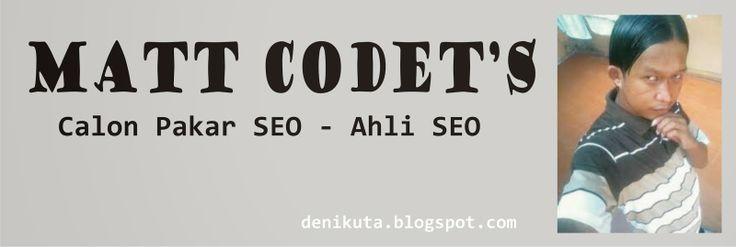 Ilmu tentang Pakar SEO , Ahli Ilmu SEO Indonesia . Pakar SEO Indonesia; http://denikuta.blogspot.com/2014/04/pakar-seo-asli-dan-ahli-seo-jadi-jadian.html