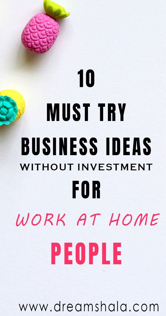 10 Best Ways To Start A Business With No Money | Work at home jobs ...