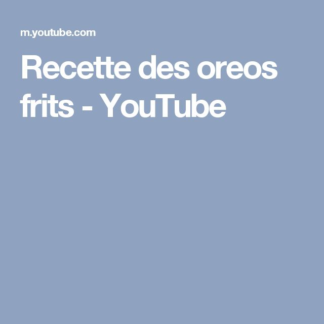 Oreos frits - Beignets d'Oreo