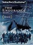 The Endurance (2000) In 1914, Sir Ernest Shackleton set sail on the Endurance_; with 27 men aboard, aiming to cross Antarctica. But when the vessel became stranded in frigid waters, the crew began a battle of the human spirit, testing the very limits of their strength. Miraculously, they succeeded, even capturing the experience in pictures and on film as they strove to overcome the debilitating setback. Liam Neeson narrates this gripping document of their ordeal.
