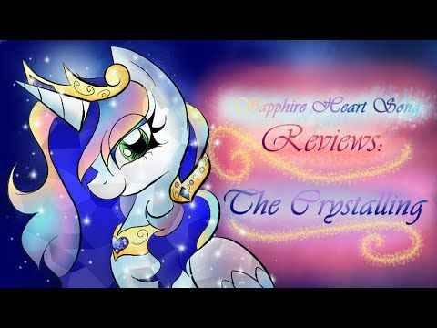Sapphire Heart Song Reviews: The Crystalling - YouTube