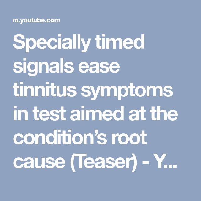 Specially timed signals ease tinnitus symptoms in test aimed at the condition's root cause (Teaser) - YouTube