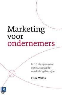 marketingvoorondernemers_bol.jpeg  Een absolute aanrader voor iedere ondernemer, dit boek van Eline Walda.