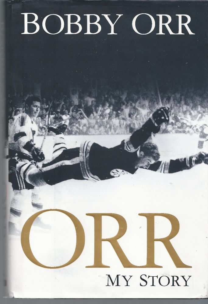 Orr : My Story by Bobby Orr (2013, Hardcover) Boston Bruins