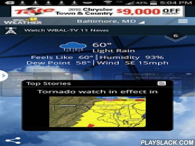 WBAL-TV 11 Weather  Android App - playslack.com ,  Maryland weather can change in an instant. The WBAL-TV 11 Weather app delivers the tools you need to stay ahead of the weather conditions and keep your family safe. Get the latest weather alerts, track storms on interactive radar, and watch the latest weather forecast on the go. Information, on demand in the palm of your hand, from the 11 News Weather Team!- Alerts for severe weather watches and warnings- Track storms down to your street…