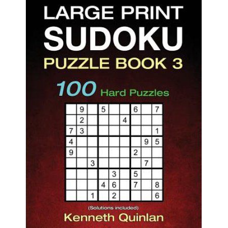 Large Print Sudoku Puzzle Book 3: 100 Hard Puzzles
