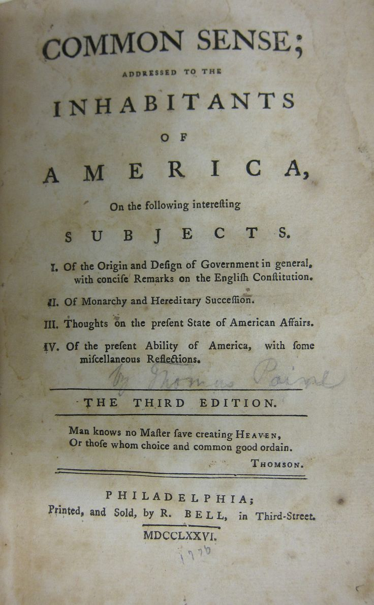 thomas paines common sense Common sense an inveterate pamphleteer, thomas paine broadcast the merits of reason, republicanism and radicalism in a series of writings perhaps more innovative in their popular tone and.