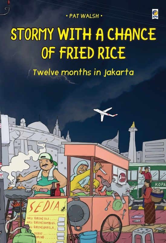Stormy With A Chance Of Fried Rice by Pat Walsh. Published on 28 September 2015.