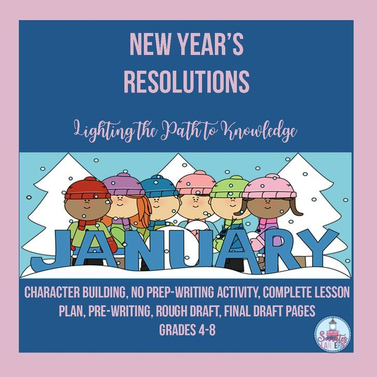 YOUR MIDDLE SCHOOLERS AND SPED kids will write personal New Year's resolutions for themselves, for their family and friends, for school, and for the world around them. It will help them to realize their personal goals, and to feel good about themselves after they've achieved them.