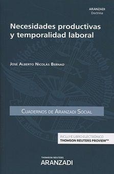 Necesidades productivas y temporalidad laboral / José Alberto Nicolás Bernad