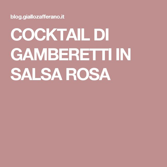 COCKTAIL DI GAMBERETTI IN SALSA ROSA