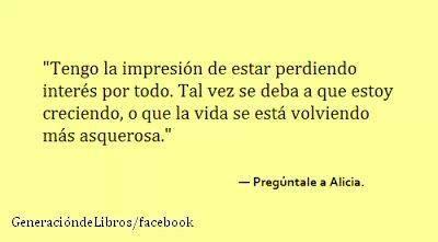 - Pregúntale a Alicia.
