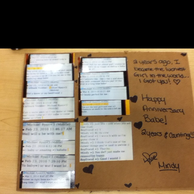card for my boyfriends anniversary (: text messages from when we started dating