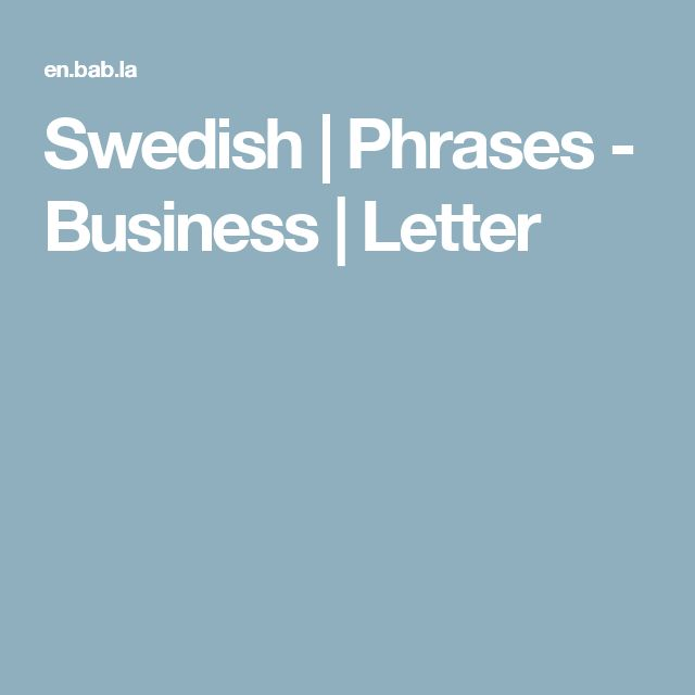 Swedish | Phrases - Business | Letter