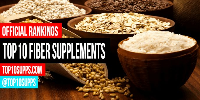 We've ranked the top 10 fiber supplements on the market this year. These are the best fiber products with the best benefits and reviews.