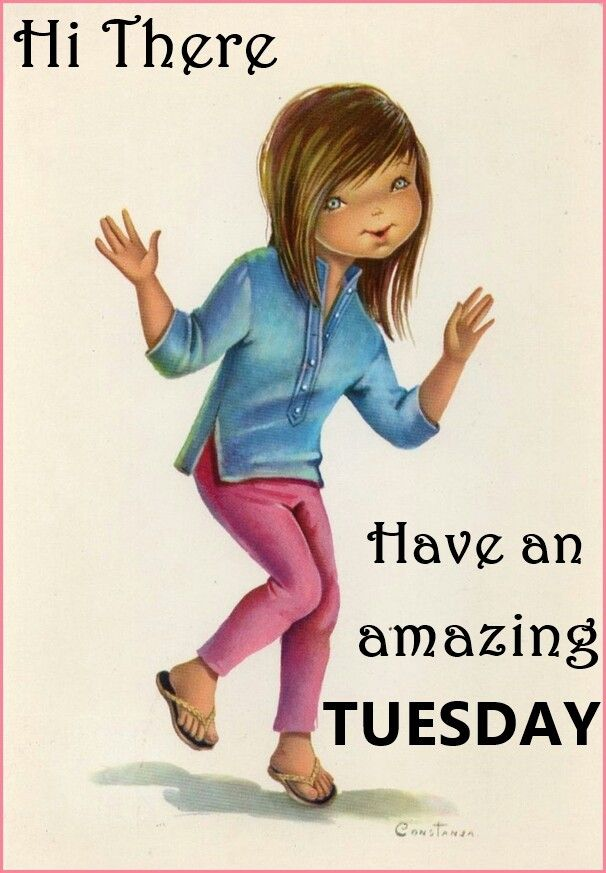 Have an amazing Tuesday :)