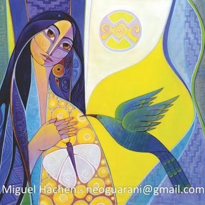 Maravilloso artista NEOGUARANI!  Miguel Hachen