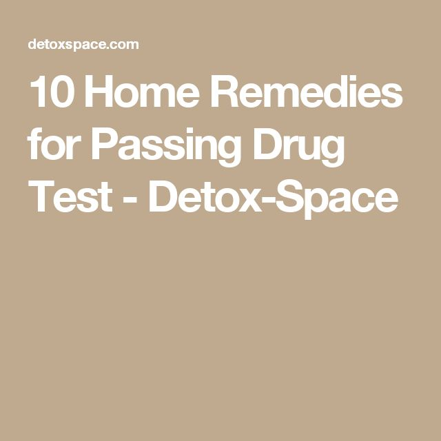 10 Home Remedies for Passing Drug Test - Detox-Space