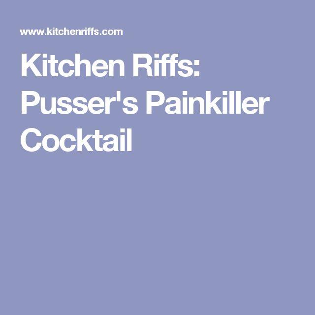 Kitchen Riffs: Pusser's Painkiller Cocktail