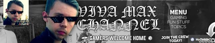 Hi, I'm Max and welcome to Viva Max Channel! Gamers welcome home! I upload gaming, fun stuff & topics of discussion videos. Don't miss the latest content & subscribe! Be a part of our CREW!   https://www.youtube.com/channel/UCMex-JOskrl0OL05m-6ZKLQ
