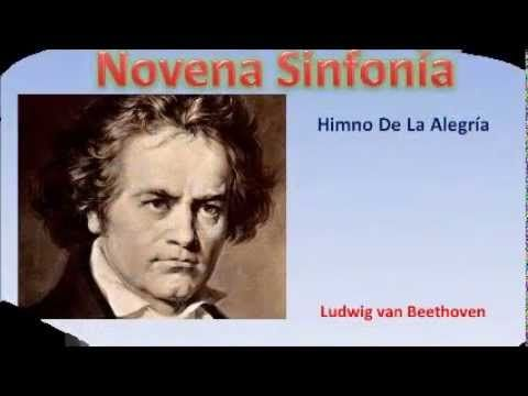 NOVENA SINFONIA-Himno de la Alegria- Beethoven-Musica Clasica En Linea - YouTube