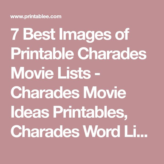 7 Best Images of Printable Charades Movie Lists - Charades Movie