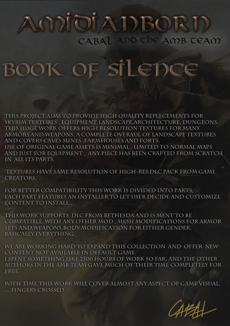 Respect ---> aMidianBorn Book of Silence at Skyrim Nexus - mods and community  ( buatku Mod texture wajib, sangat. )
