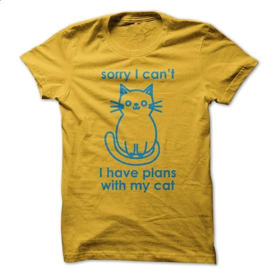 Sorry I Cant I Have Plans With My Cat - #awesome t shirts #sweatshirt design. BUY NOW => https://www.sunfrog.com/Pets/Sorry-I-Cant-I-Have-Plans-With-My-Cat.html?60505