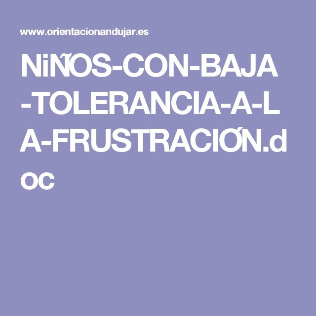 NiÑOS-CON-BAJA-TOLERANCIA-A-LA-FRUSTRACIÓN.doc