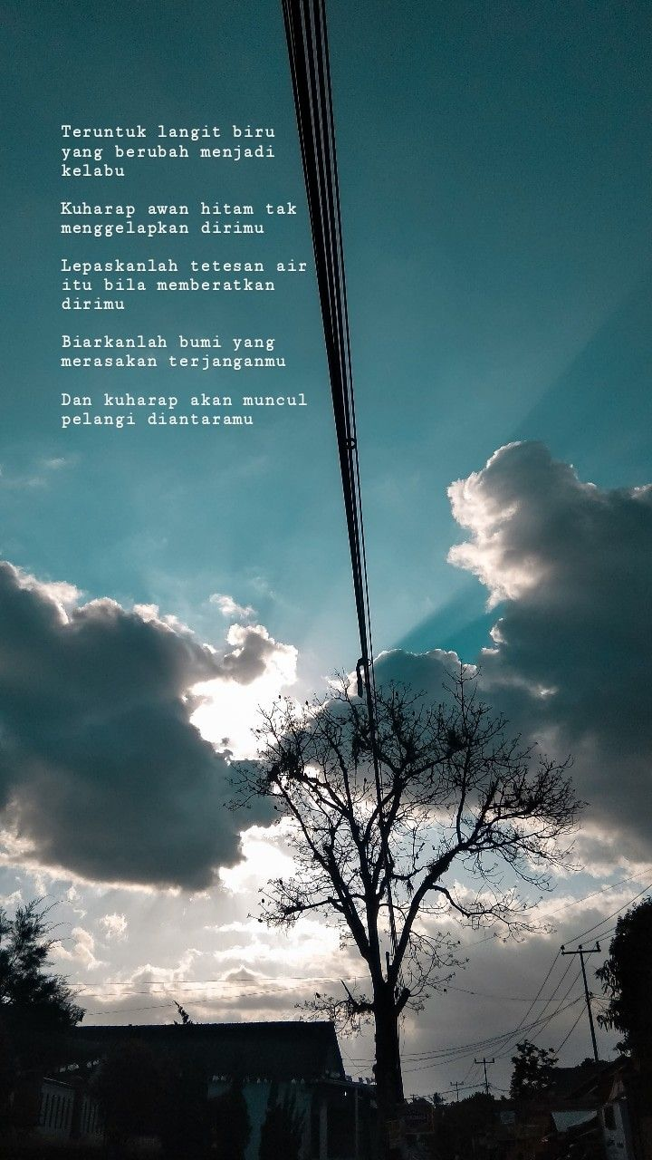 Teruntuk Langit Biru Yang Berubah Menjadi Kelabu Langit Biru Langit Kata Kata Indah