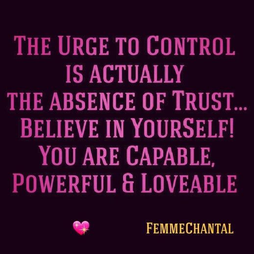 #FemmeChantal #Quote #Believe #Trust #LoveYourSelf