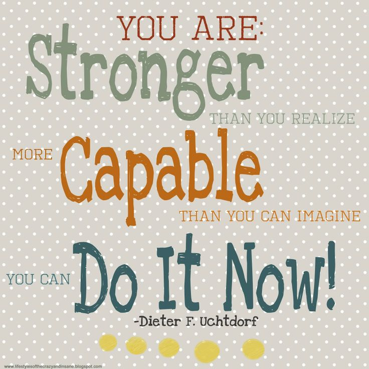 You Think Quotes: You Are Stronger Than You Think. . .