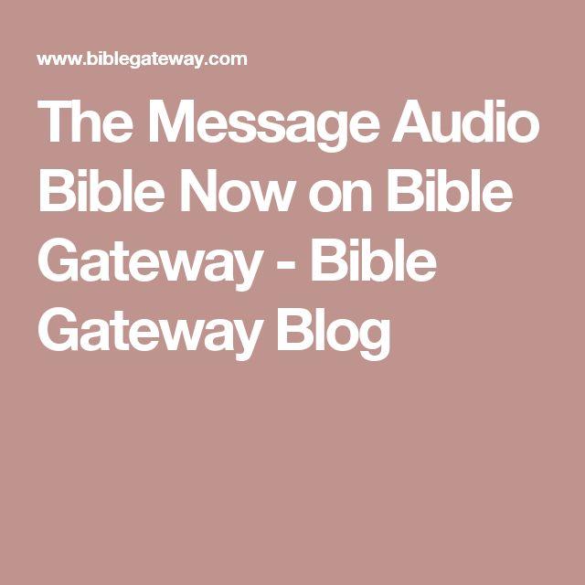 The Message Audio Bible Now on Bible Gateway - Bible Gateway Blog
