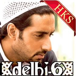 Sufi Karaoke Song SONG NAME - Arziyaan MOVIE/ALBUM - Delhi 6 SINGER(S) - Kailash Kher, Javed Ali MUSIC DIRECTOR - A. R. Rahman, Rajat Dholakia YEAR OF REALEASE - 2009 CAST - Abhisheik Bacchan, Sonam Kapoor