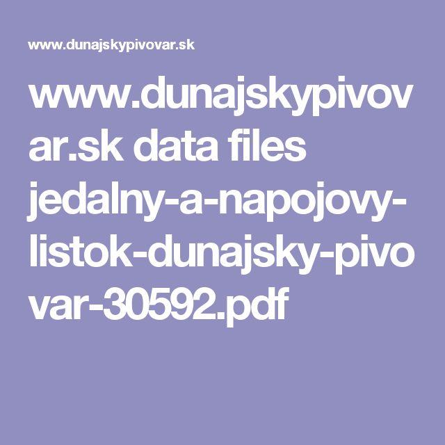 www.dunajskypivovar.sk data files jedalny-a-napojovy-listok-dunajsky-pivovar-30592.pdf