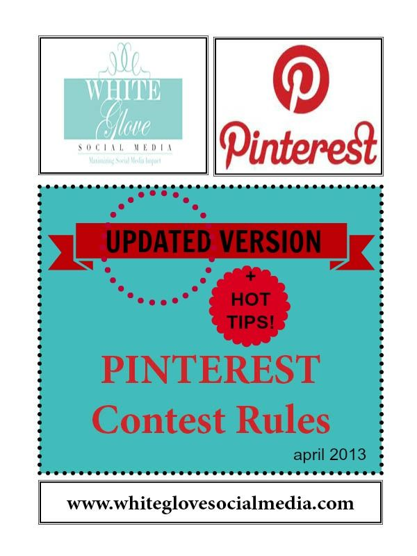 ★2013 Updated Version #Pinterest #SocialMedia #Marketing Contest Rules for #Businesses. ★To find out how you can save time & have a higher performing  Pinterest account email us at info@whiteglovesocialmedia.com and we'll book you in to speak to an advisor at at time that suits you.★