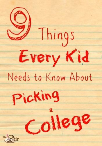 It's that time again! Is your kid ready to pick a college? #3 is so important! http://thestir.cafemom.com/teen/160428/9_things_i_wish_someone?utm_medium=sm_source=pinterest_content=thestir