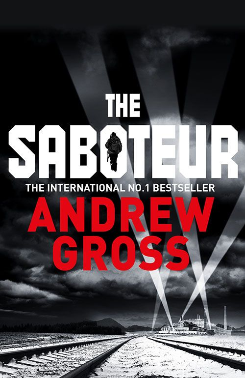 The Saboteur by Andrew Gross - Book Review
