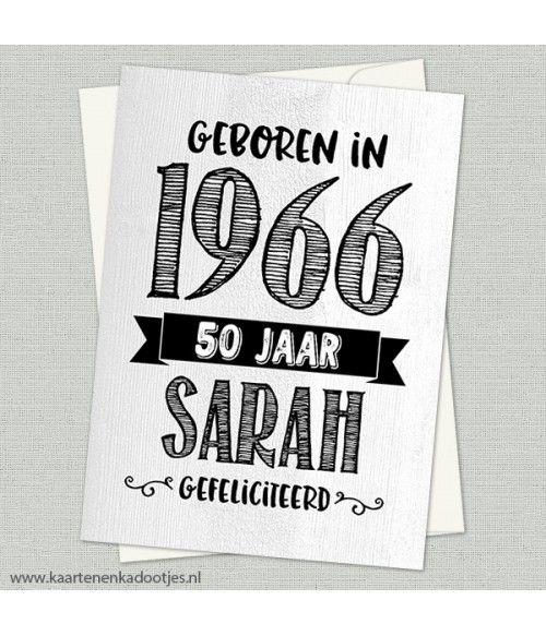 Geboren in 1966 50 jaar Sarah