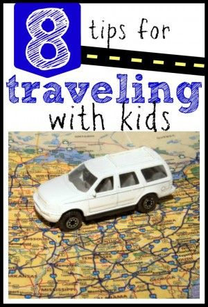 """8 tips for traveling with kids."" A couple good links for resources when you are on the road."