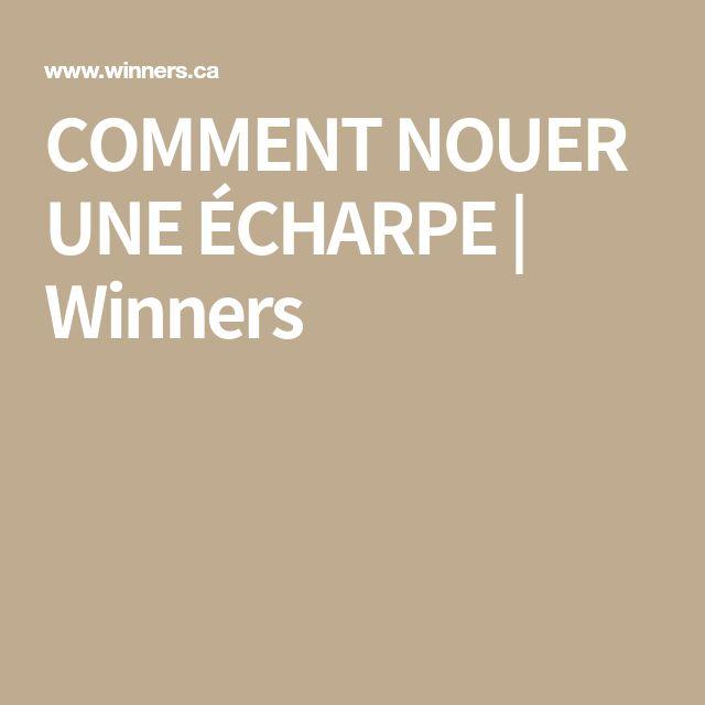 COMMENT NOUER UNE ÉCHARPE   Winners