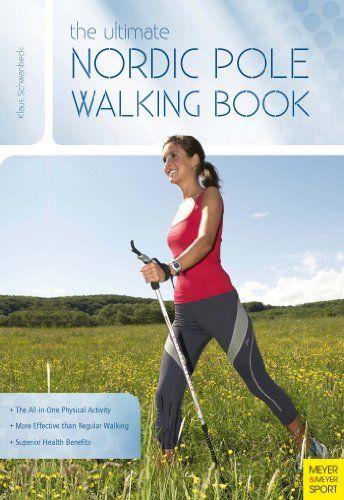 Nordic Walking – Книга Шванбек Клаус. Правильная книга для новичков и…