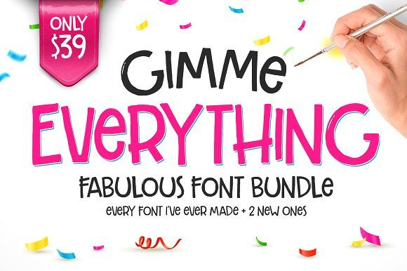 Gimme Everything Font Bundle by Callie Hegstrom on @creativemarket
