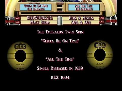 The Emeralds -  Gotta Be On Time/All The Time