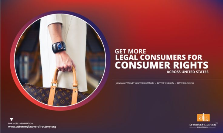 Get More Legal Consumers for Consumer Rights and Protection across United States. Joining Attorney Lawyer Directory = More visibility + More Business #lawyer #attorney #consumerrights #consumerrightslaw #consumerrightslawyer #consumerrightsattorney http://attorneylawyerdirectory.org/find-locate-lawyer-lawfirms/consumer-rights-and-protection.html