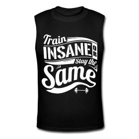 Men's Muscle Shirt - Train insane or stay the same. Fitness motivational quotes for athletes. The best funny motivational quotes for gym, sports or workout. $24.69 at www.workoutquotes.net #gym #muscle #bodybuilding #bodybuilder #crossfit #gymrat #gymlife #gymwear #doyoueven #workout #fitness #motivation #quote #shirt #lift #mens