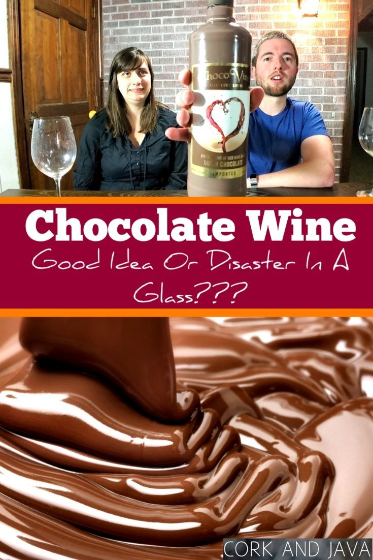 Chocolate Wine Good Idea Or Disaster In A Glass Chocolate Wine Wine Food Pairing Sweet Red Wines