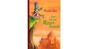 """Kirsten Boie: """"Der kleine Ritter Trenk"""". Oetinger Verlag, Hamburg 2006. 280 S, 16,90 Euro. Ab 7 Jahren."""