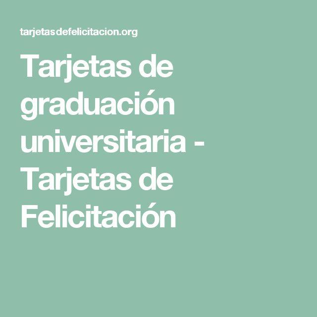 Tarjetas de graduación universitaria - Tarjetas de Felicitación